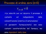 processo di ordine zero n 0