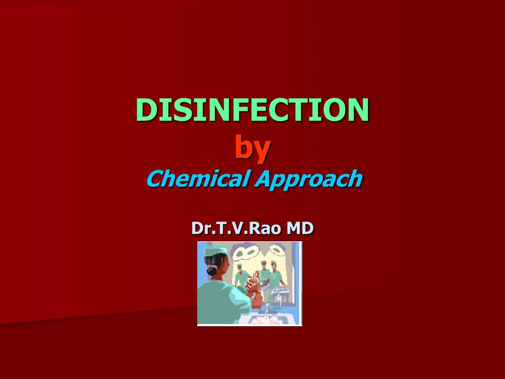 disinfection by chemical approach l.