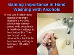 gaining importance in hand washing with alcohols