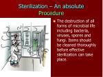 sterilization an absolute procedure