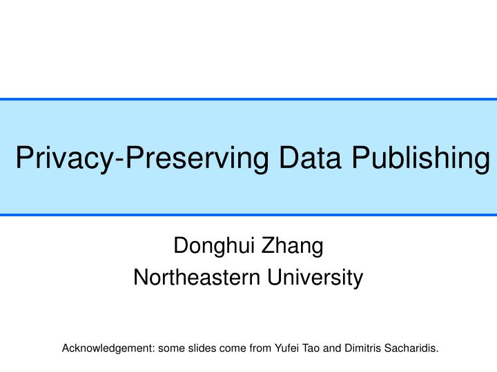 privacy preserving data publishing n.