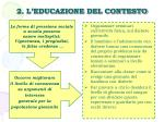 2 l educazione del contesto