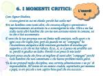 6 i momenti critici