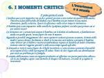 6 i momenti critici1