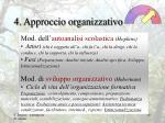4 approccio organizzativo