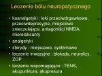 leczenie b lu neuropatycznego