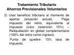 tratamiento tributario ahorros previsionales voluntarios1