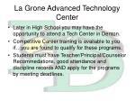 la grone advanced technology center