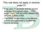 this rule does not apply in reverse order