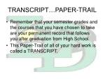 transcript paper trail