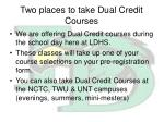 two places to take dual credit courses