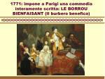 1771 impone a parigi una commedia interamente scritta le borrou bienfaisant il burbero benefico