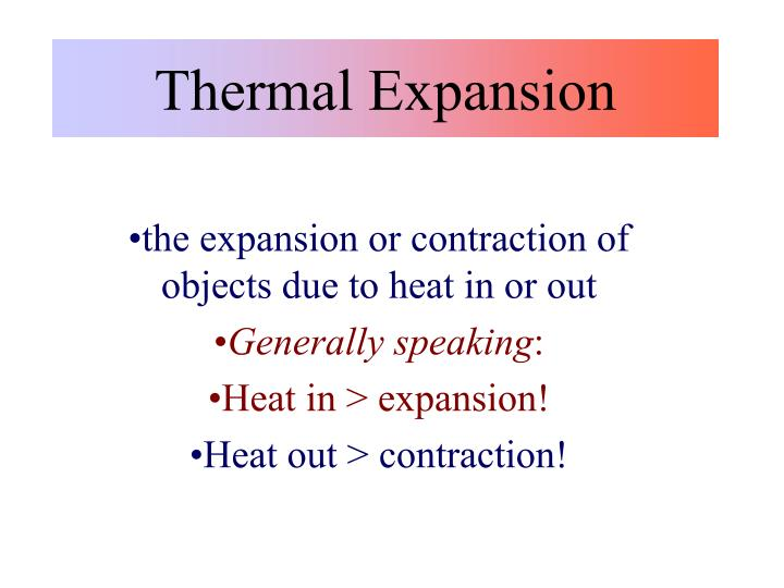 thermal expansion n.