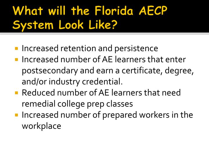 What will the Florida AECP System Look Like?