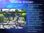 modello cruiser