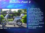 modello fast 2