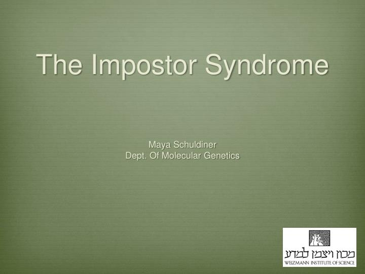 the impostor syndrome n.