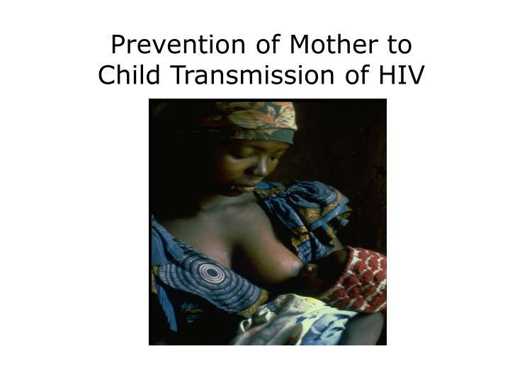 prevention of mother to child transmission of hiv n.
