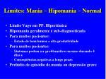 limites mania hipomania normal