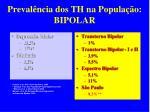 preval ncia dos th na popula o bipolar