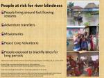 people at risk for river blindness