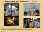treatment and prevention contd