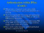 authentication within ipsec contd