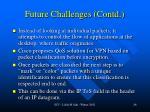 future challenges contd