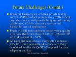 future challenges contd2