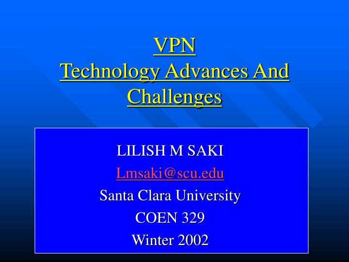vpn technology advances and challenges n.