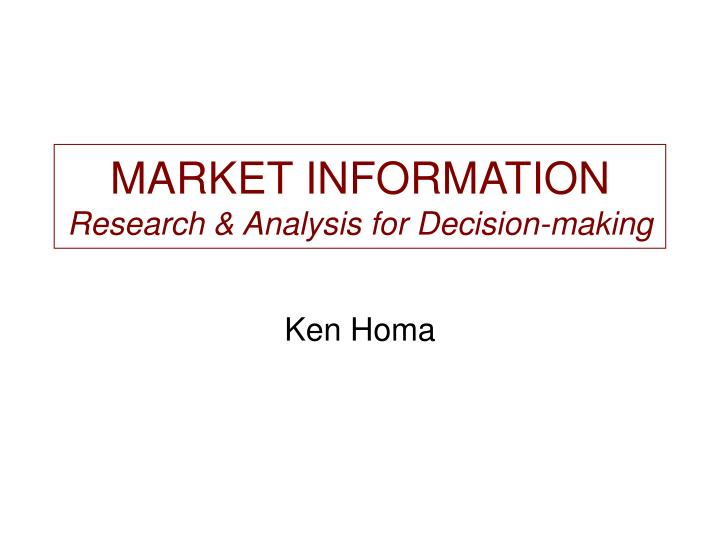 market information research analysis for decision making n.