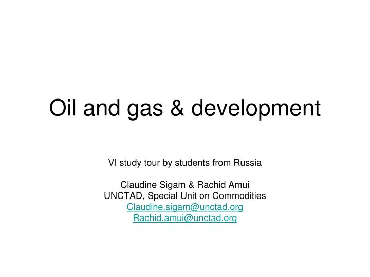 oil and gas development n.