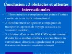 conclusion 3 obstacles et attentes internationales
