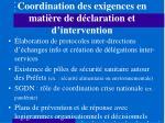 coordination des exigences en mati re de d claration et d intervention