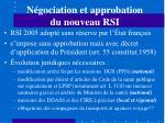 n gociation et approbation du nouveau rsi
