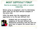 most difficult first c an be an example of basic skills or content compacting
