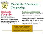 two kinds of curriculum compacting