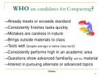who are candidates for compacting