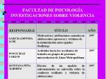 facultad de psicolog a investigaciones sobre violencia1