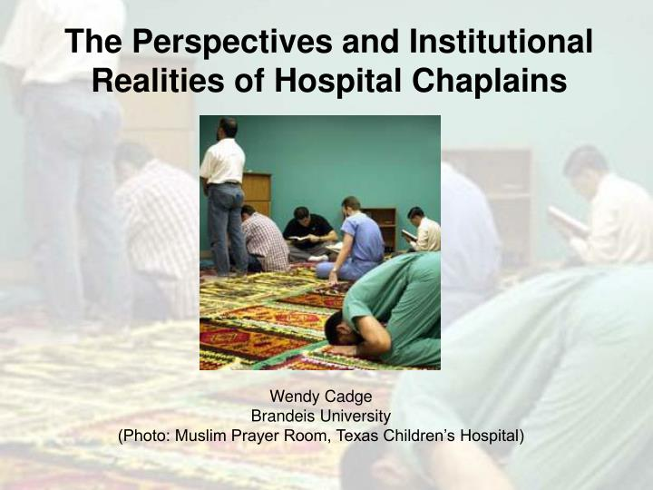 The perspectives and institutional realities of hospital chaplains