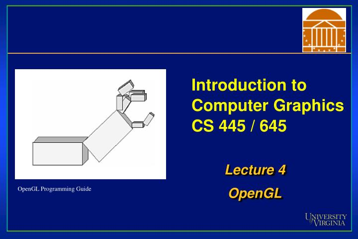 Introduction to computer graphics cs 445 645