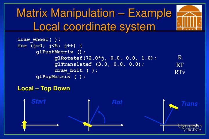 Matrix Manipulation – Example
