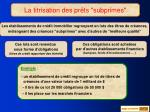 la titrisation des pr ts subprimes