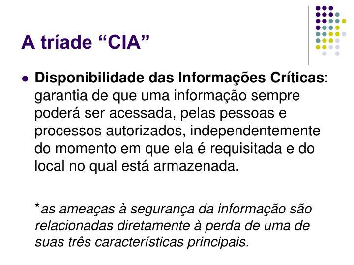 """A tríade """"CIA"""""""