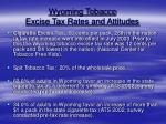 wyoming tobacco excise tax rates and attitudes