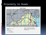 proximity to roads