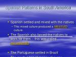 spanish patterns in south america