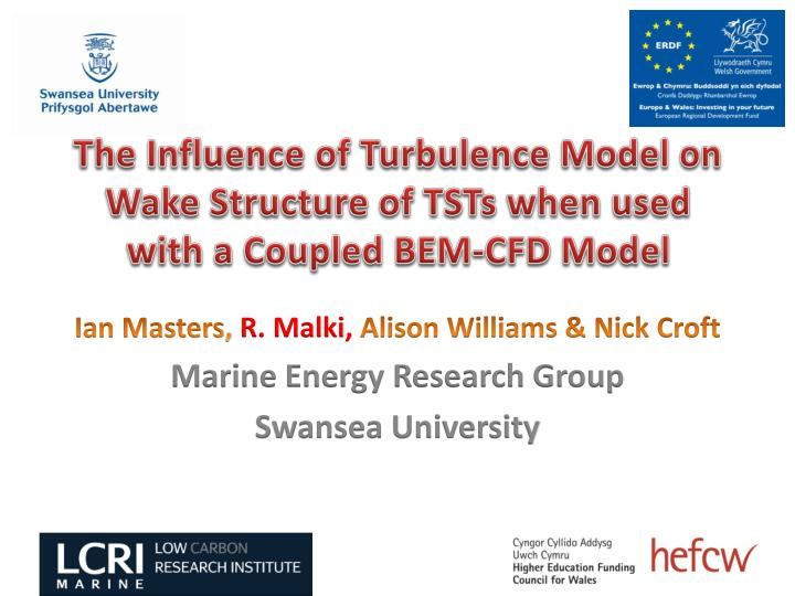 the influence of turbulence model on wake structure of tsts when used with a coupled bem cfd model n.