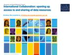 international collaboration opening up access to and sharing of data resources