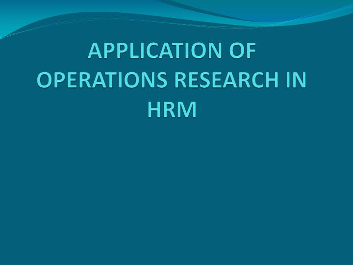 application of operations research in hrm n.